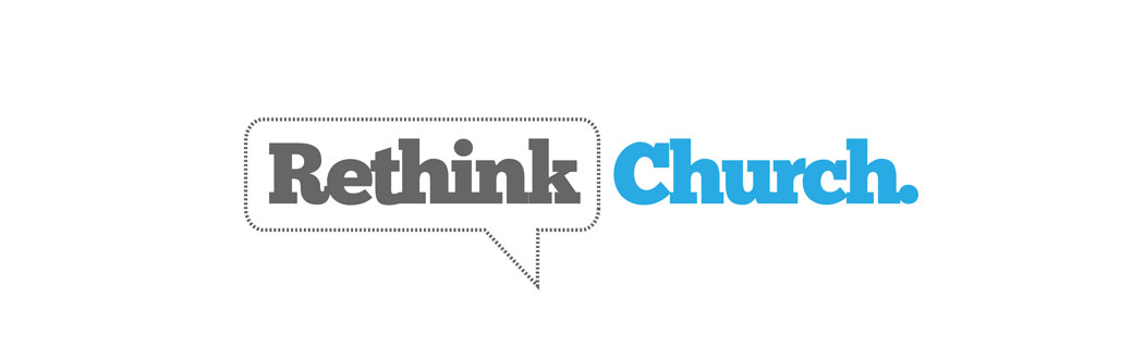 Rethink Church